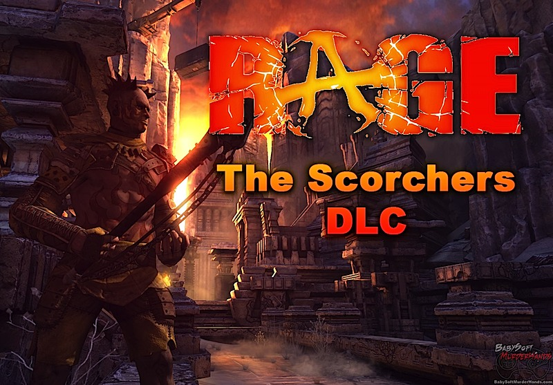 Rage Scorchers DLC Xbox 360 PS3 PC